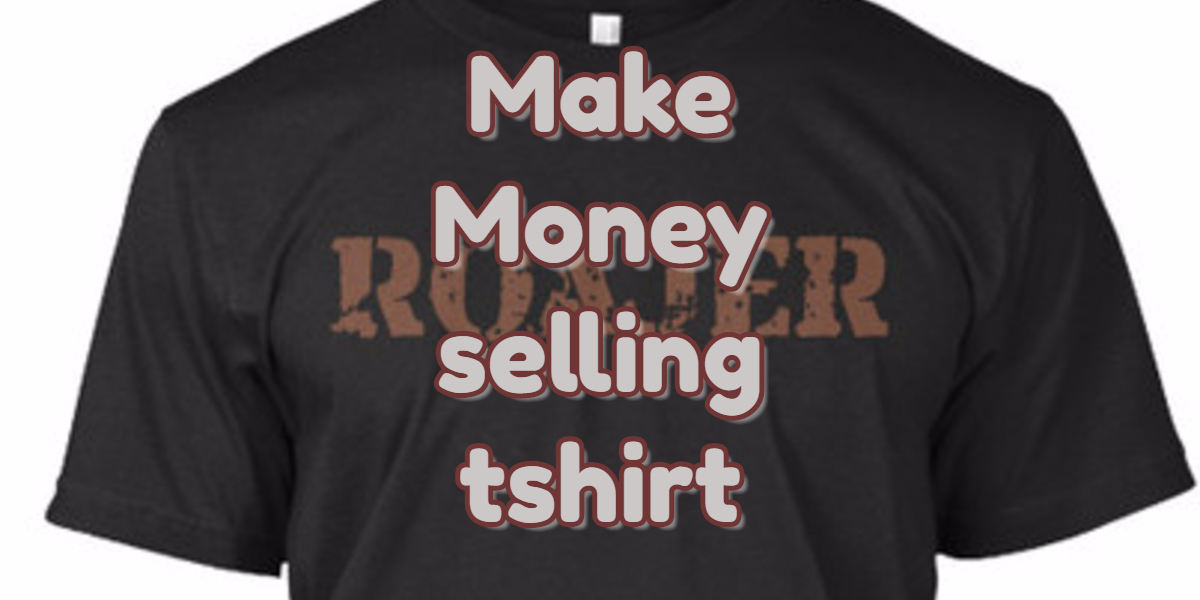 How to make money selling t shirts online roajer for Create and sell t shirts