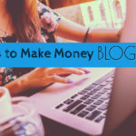 How to make money from any blog?